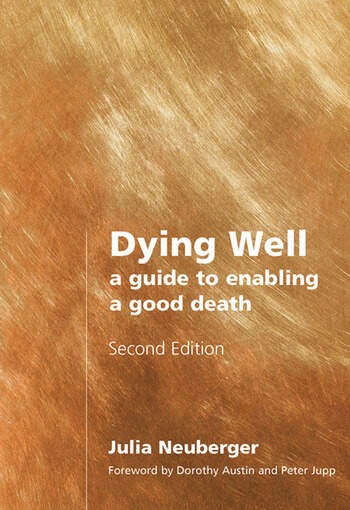 Dying Well A Guide to Enabling a Good Death book cover