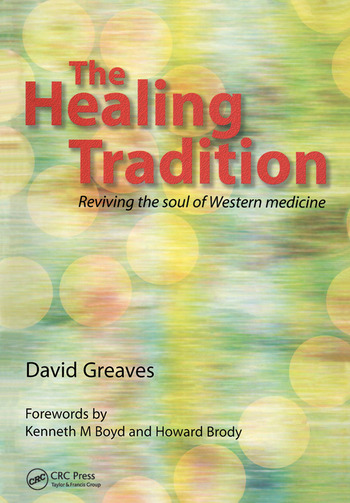 The Healing Tradition Reviving the Soul of Western Medicine book cover