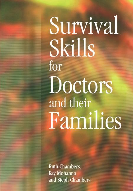 Survival Skills for Doctors and their Families book cover