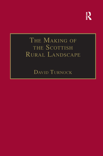 The Making of the Scottish Rural Landscape book cover