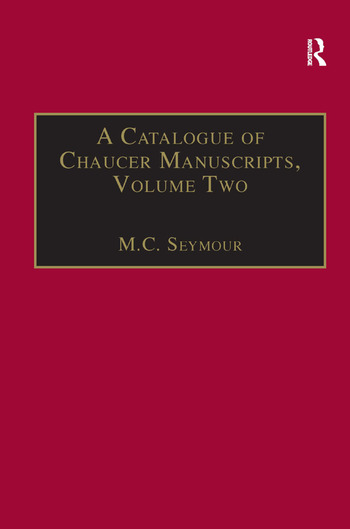 A Catalogue of Chaucer Manuscripts Volume Two: The Canterbury Tales book cover