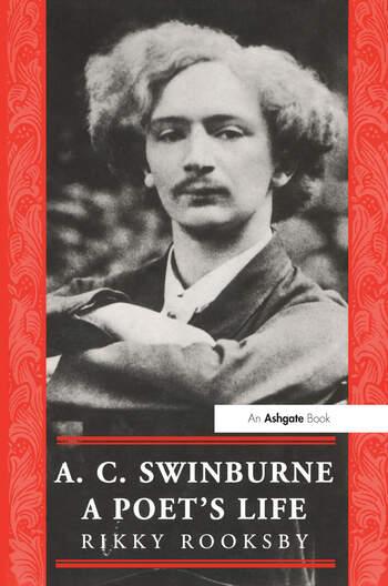 A.C. Swinburne A Poet's Life book cover