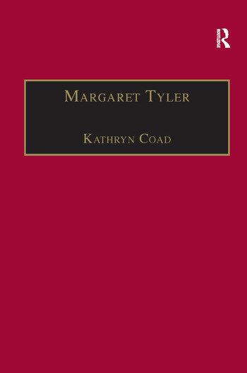 Margaret Tyler Printed Writings 1500–1640: Series 1, Part One, Volume 8 book cover