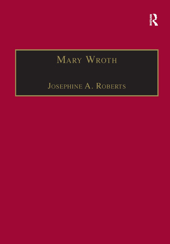 Mary Wroth Printed Writings 1500–1640: Series 1, Part One, Volume 10 book cover