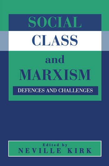 Social Class and Marxism Defences and Challenges book cover