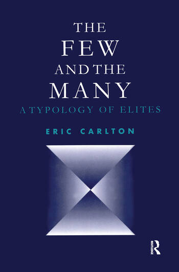 The Few and the Many A Typology of Elites book cover