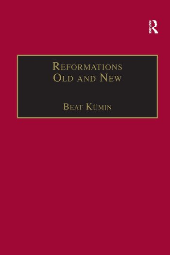 Reformations Old and New The Socio-Economic Impact of Religious Change, c.1470–1630 book cover