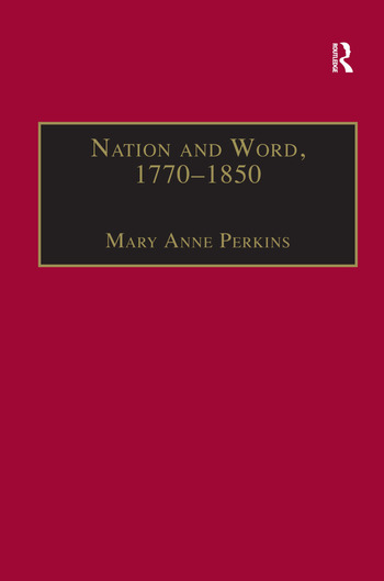 Nation and Word, 1770–1850 Religious and Metaphysical Language in European National Consciousness book cover