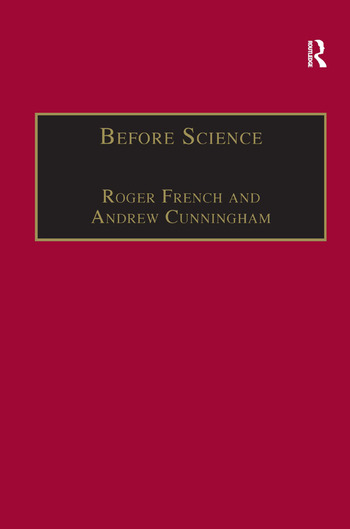 Before Science The Invention of the Friars' Natural Philosophy book cover