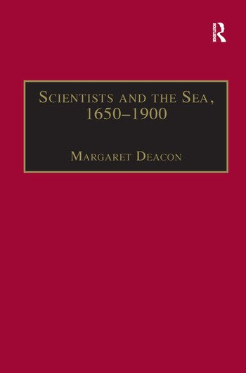 Scientists and the Sea, 1650–1900 A Study of Marine Science book cover