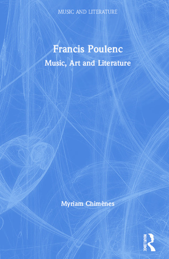 Francis Poulenc Music, Art and Literature book cover