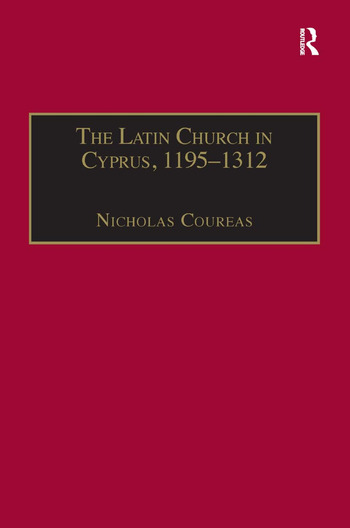 The Latin Church in Cyprus, 1195–1312 book cover