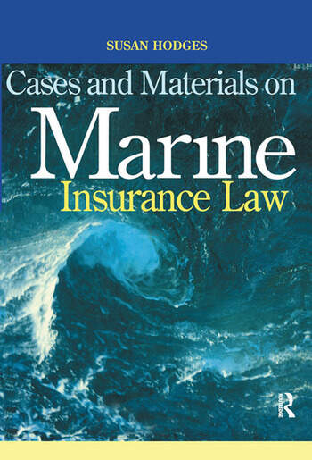 Cases and Materials on Marine Insurance Law book cover