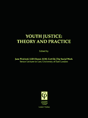 Youth Justice: Theory & Practice book cover