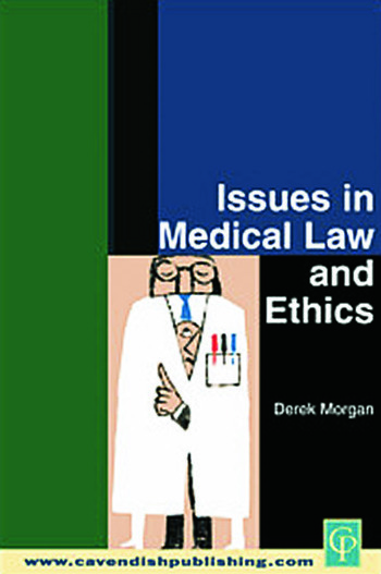 Issues in Medical Law and Ethics book cover