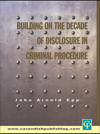 Building on The Decade of Disclosure In Criminal Procedure book cover