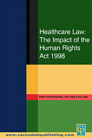 Healthcare Law: Impact of the Human Rights Act 1998 book cover