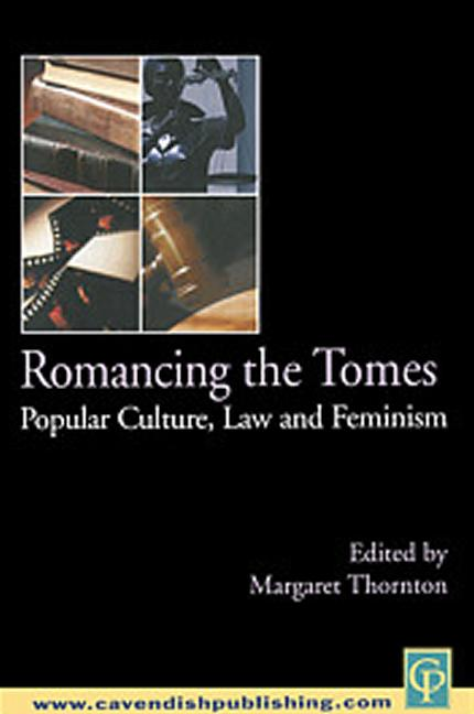 Romancing the Tomes Popular Culture, Law and Feminism book cover