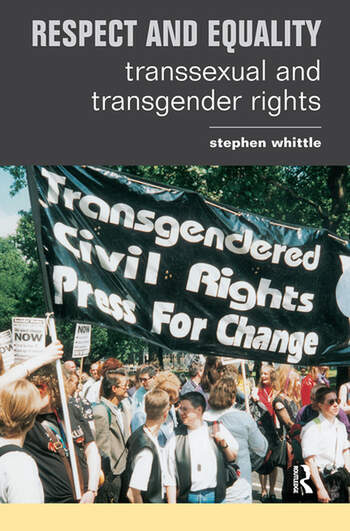 Respect and Equality Transsexual and Transgender Rights book cover