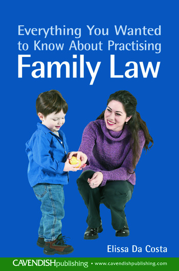 Everything You Wanted to Know About Practising Family Law book cover