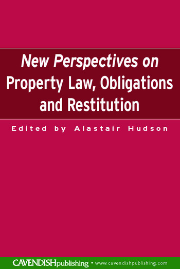 New Perspectives on Property Law Obligations and Restitution book cover
