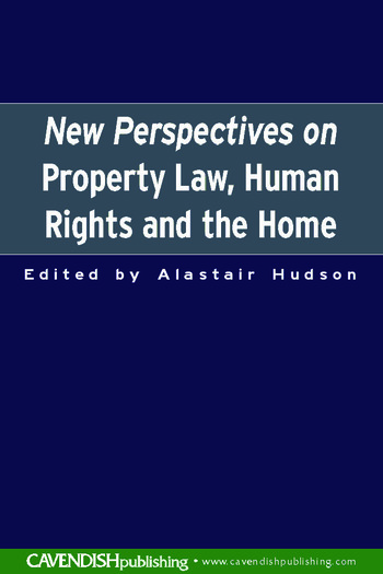 New Perspectives on Property Law Human Rights and the Family Home book cover