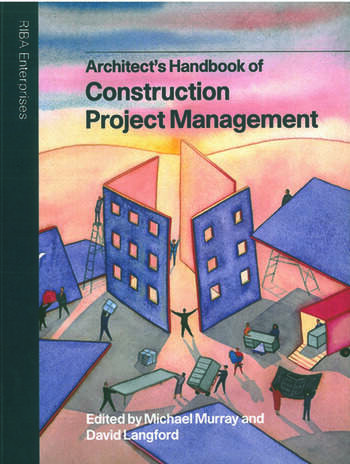 Architect's Handbook of Construction Project Management book cover