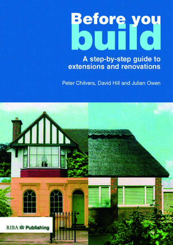 Before You Build A Step-by-step Guide to Extensions and Renovations book cover