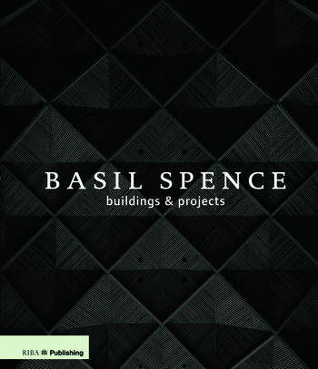Basil Spence: Buildings and Projects book cover