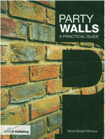 Party Walls A Practical Guide book cover