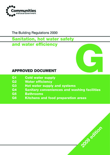 Approved Document G 2009 Sanitation, Hot Water and Water Efficiency book cover