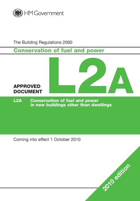 Approved Document L2A Conservation of fuel and power (New buildings other than dwellings) book cover