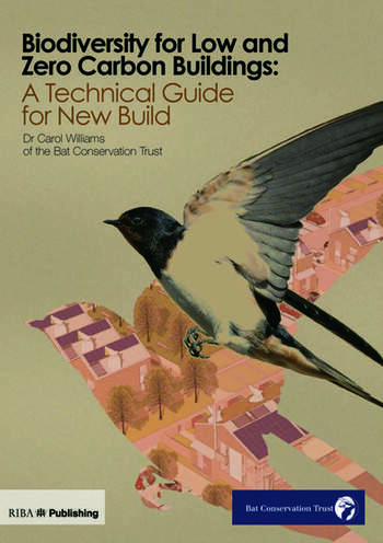 Biodiversity for Low and Zero Carbon Buildings A Technical Guide for New Build book cover