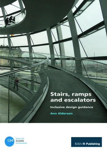 Stairs, Ramps and Escalators Inclusive Design Guidance book cover