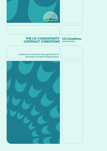 The CIC Consultants' Contract Conditions: Second Edition book cover