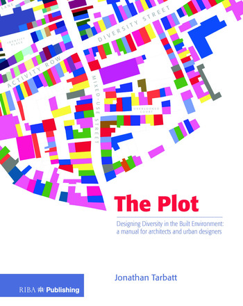The Plot Designing Diversity in the Built Environment: a Manual for Architects and Urban Designers book cover