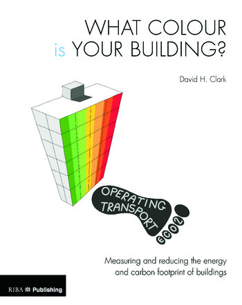 What Colour is your Building? Measuring and reducing the energy and carbon footprint of buildings book cover