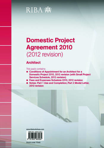 RIBA Domestic Project Agreement 2010 (2012 Revision): Architect book cover