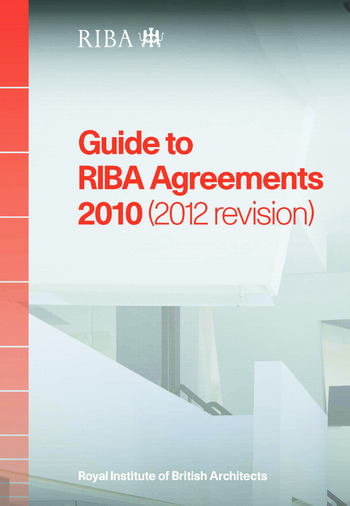 Guide to RIBA Agreements 2010 (2012 Revision) book cover