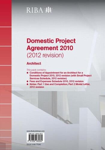 RIBA Domestic Project Agreement 2010 (2012 Revision): Architect (Pack of 10) book cover