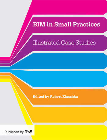 BIM in Small Practices Illustrated Case Studies book cover