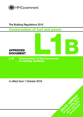 Approved Document L1B Conservation of fuel and power in existing dwellings (2013 edition) book cover