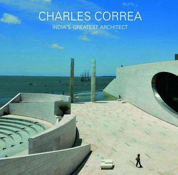 Charles Correa India's Greatest Architect book cover