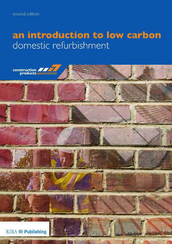 An Introduction to Low Carbon Domestic Refurbishment book cover