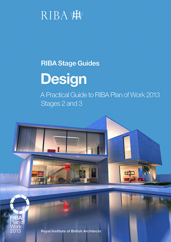 Design A Practical Guide to RIBA Plan of Work 2013 Stages 2 and 3 (RIBA Stage Guide) book cover