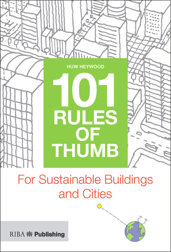 101 Rules of Thumb for Sustainable Buildings and Cities book cover
