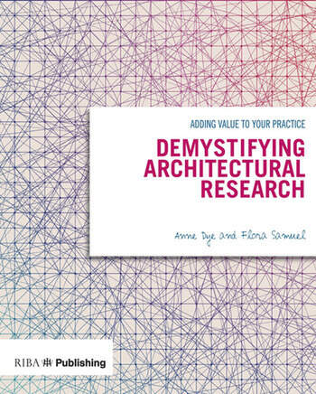 Demystifying Architectural Research Adding Value to Your Practice book cover