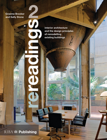 Re-readings: 2 Interior Architecture and the Principles of Remodelling Existing Buildings book cover