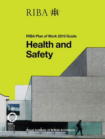 Health and Safety RIBA Plan of Work 2013 Guide book cover
