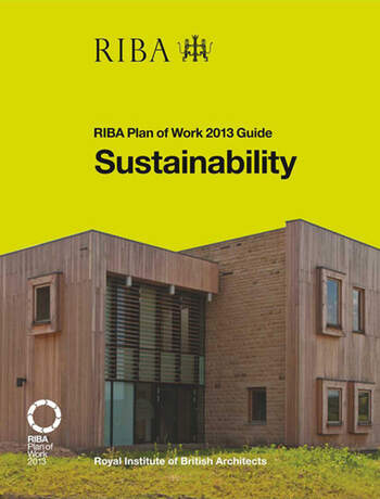 Sustainability RIBA Plan of Work 2013 Guide book cover